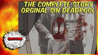 Deadpool Original Sin(His Child!) - Complete Story
