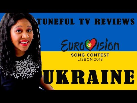 EUROVISION 2018 - UKRAINE - Tuneful TV Reaction & Review