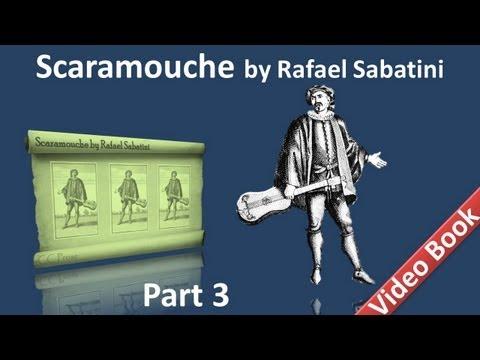 Part 3 - Scaramouche by Rafael Sabatini - Book 2 (Chs 01-05)