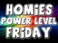 Homies Power Level Friday | Rolling Around At the Speed of Sound!
