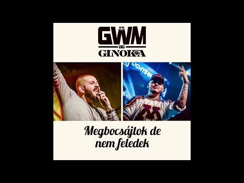 G.w.M & Ginoka - MEGBOCSÁTOK DE NEM FELEDEK / OFFICIAL MUSIC /