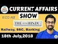 8:00 AM - CURRENT AFFAIRS SHOW 18th July | RRB ALP/Group D, SBI Clerk, IBPS, SSC, UP Police thumbnail