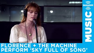 Download Lagu Florence + The Machine perform Sky Full of Song at the SiriusXM Studios Gratis STAFABAND