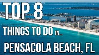 Top 8 Things to Do at Pensacola Beach!