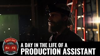 A Day in the Life of a Production Assistant