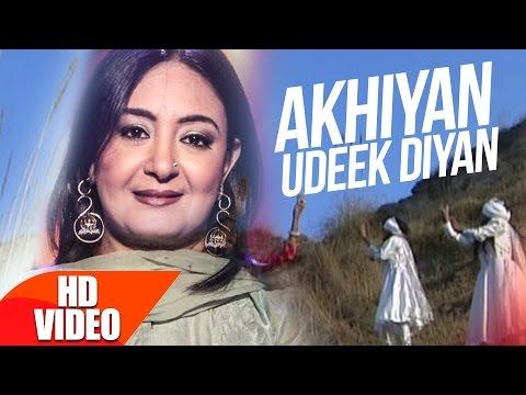 Akhiyan Udeek Diyan (Full Video Song) | Jaspinder Narula | Latest Punjabi Song 2017 | Speed Records