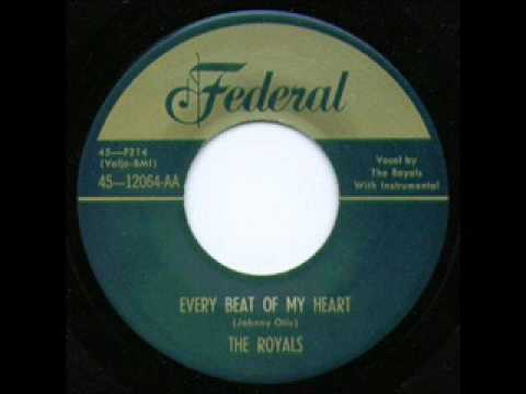 ROYALS  Every Beat of my Heart  FEB '52