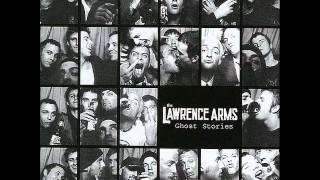 Watch Lawrence Arms The Last One video