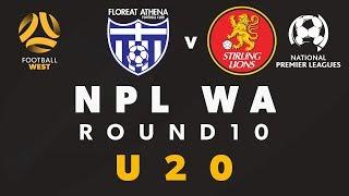 Football West NPL WA U20's Round 10, Floreat Athena vs Stirling Lions #FootballWest #npl