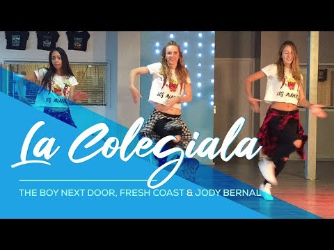 La Colegiala - The Boy Next Door, Fresh Coast ft Jody Bernal - Easy Fitness Dance