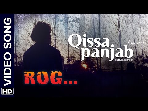 Rog | Video Song | Qissa Panjab | Gurdas Maan