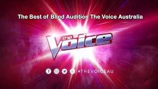 The Best of Blind Audition The Voice Australia 2018
