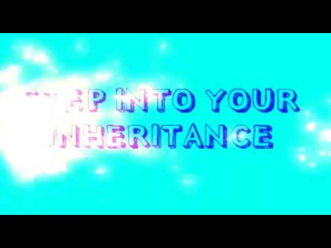 STEP INTO YOUR INHERITANCE called chosen justified most high God praise worship music original song