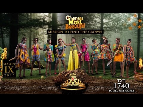Ghana's Most Beautiful 2015 [OFFICIAL VIDEO]