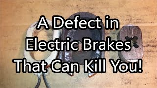 A Common Defective Brake Design Could Kill Your Family and Friends