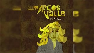 Marcos Valle Estatica Full Album Stream