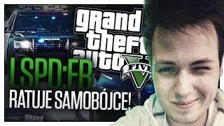 GTA V   Ratuje Samobójcę, Szukam Podpalacza itd.   LSPD:FR #54 👮