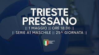 Serie A1M [25^]: Trieste - Pressano 22-26