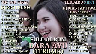 Download lagu Full Album Dara Ayu feat Bajol Ndanu Terbaru 2021. #Terbaik