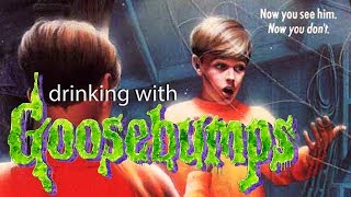 Drinking with Goosebumps #6: Let's Get Invisible!