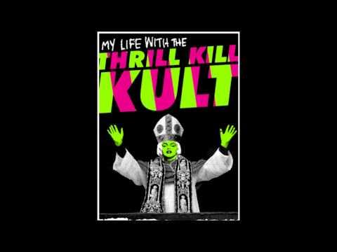 My Life With The Thrill Kill Kult - The Velvet Edge