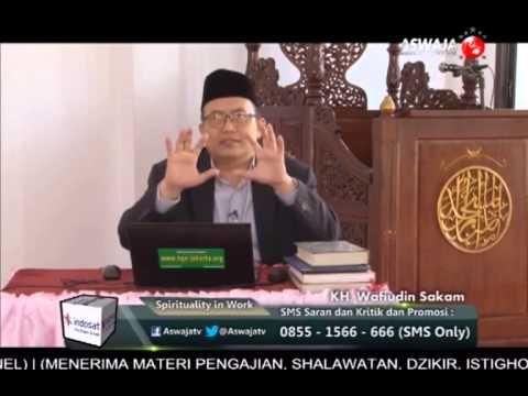 KH. Wafiudin Sakam - Spirituality in Work