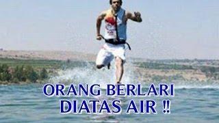 """VIDEO ORANG BERLARI DIATAS AIR DAN CARA """"BERLARI DIATAS AIR"""" DENGAN NYATA !!"""