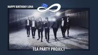 【COLLAB】 Infinite (인피니트) - Come Back Again (다시 돌아와) by Tea Party Project 《HBD LONA!!》