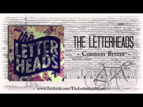 The Letterheads - Common Breeze