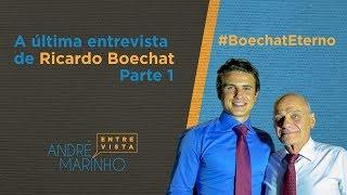 A última entrevista de Ricardo Boechat - Parte 1 | #BoechatEterno