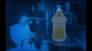 La radioactivité naturelle : L'épopée du radium