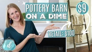$100 POTTERY BARN LADDER FOR UNDER $9! 💙 DIY Farmhouse Blanket Ladder