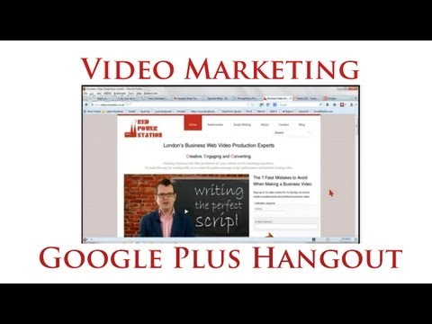 Video Marketing Google Plus Hangout - Video Production By Red Power Station
