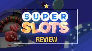 Super Slots Casino Review 2020   New Online Casino for USA Players