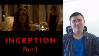 Inception- Movie Reaction Part 1!