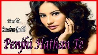 Samina Guddi - Penjhi Hathan Te
