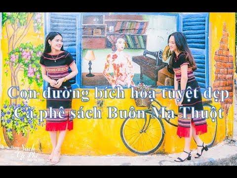 Con đường bích hoạ sách Cà phê Buôn Ma Thuột tuyệt đẹp ❤ Việt Nam Channel ❤