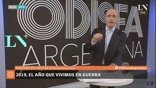 Carlos Pagni: 2019, el año que vivimos en guerra - Editorial - Odisea Argentina
