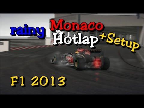 F1 2013 rainy Hotlap + Setup | Monaco | Lotus | PS3 Time Trail Codemasters HD