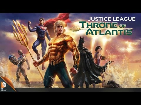 Justice League: Throne of Atlantis Official Trailer (hd 720p)