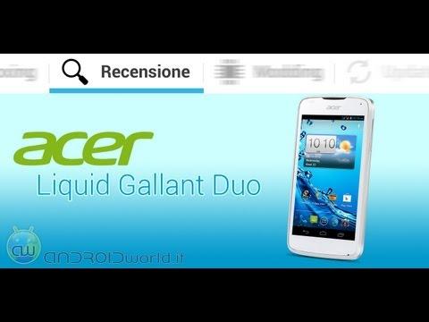 Acer Liquid Gallant Duo. recensione in italiano by AndroidWorld.it