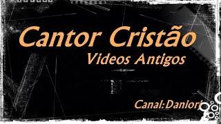 Vídeo 6 de Cantor Cristão