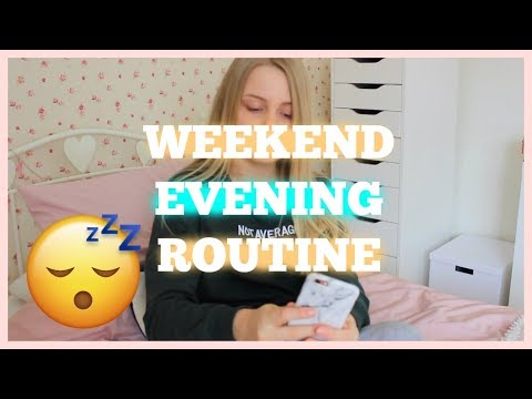 Weekend Evening Routine | Floral Louisa