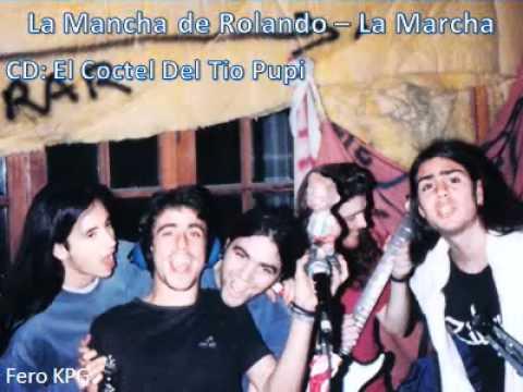 Mancha de Rolando - La Marcha