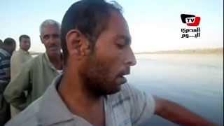 شهادات أهالى «كفر ناصر» عن سقوط ٥٠ راكب من معديه في النيل
