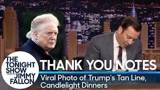 Thank You Notes: Viral Photo of Trump's Tan Line, Candlelight Dinners