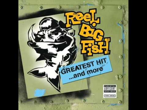 Reel Big Fish - I Want Your Girlfriend To Be My Girlfrie