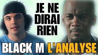 BLACK M - JE NE DIRAI RIEN : L