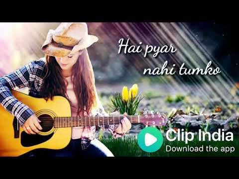 Lo Maan Liya Humne Hai Pyar Nahi Tumko | Female Version | Clip India WhatsApp Status Video | clip india