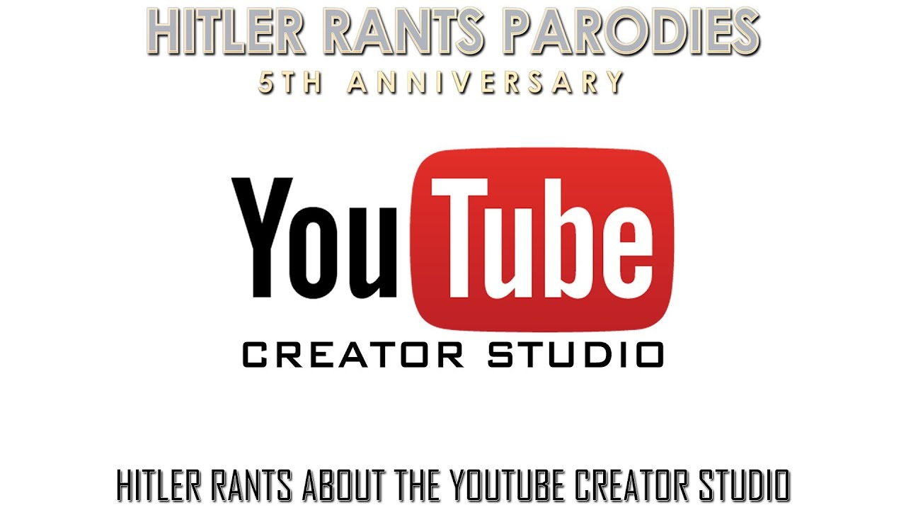 Hitler rants about the YouTube Creator Studio